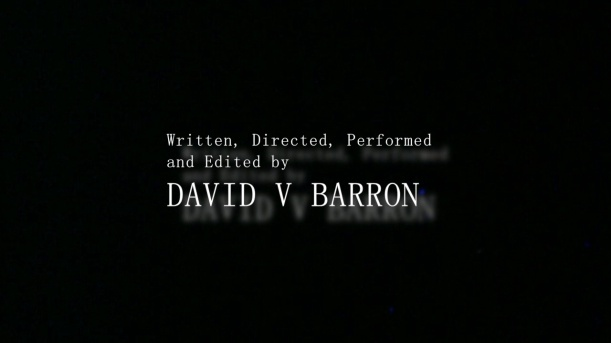 A Film By David V Barron
