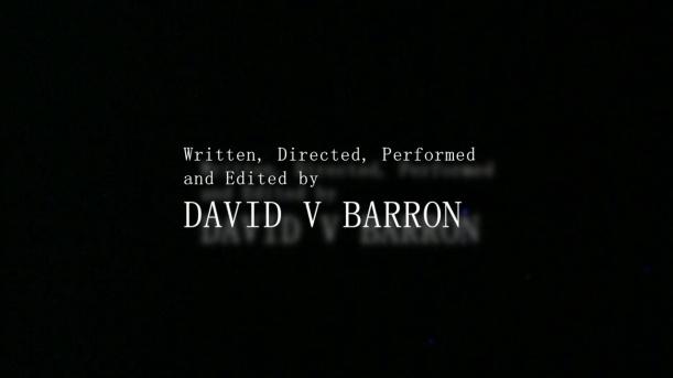 A Film By David V Barron